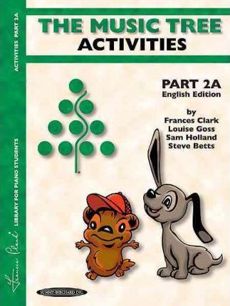 The Music Tree English Edition Activities Book : Part 2a