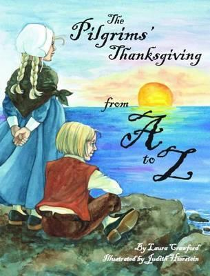 Pilgrims' Thanksgiving From A To Z, The