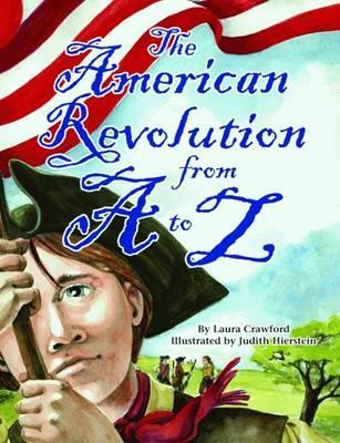 American Revolution from A to Z, The