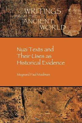 Nuzi Texts and Their Uses as Historical Evidence