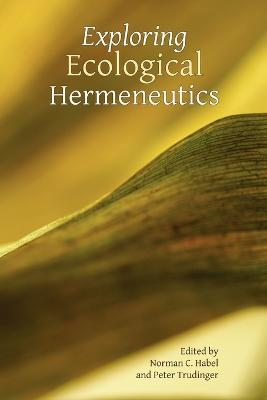 Exploring Ecological Hermeneutics