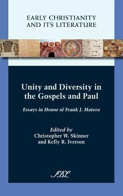Unity and Diversity in the Gospels and Paul
