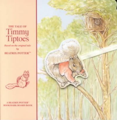 The Tale Of Timmy Tiptoes Beatrix Potter 9781589892040