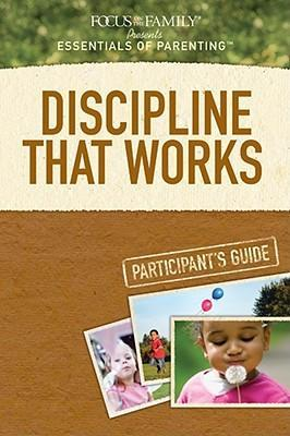 Discipline That Works Participant's Guide 10-Pack
