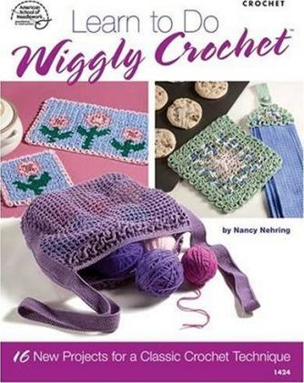 Learn to Do Wiggly Crochet : Bobbie Matela : 9781590121795