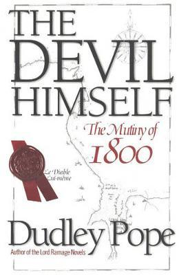 The Devil Himself : The Munity of 1800