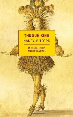 The Sun King: Louis XIV at Versailles