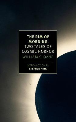 The Rim Of Morning  Two Tales of Cosmic Horror