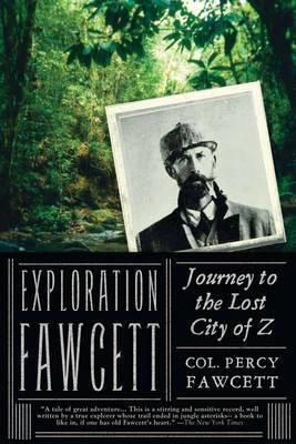 Exploration Fawcett : Journey to the Lost City of Z