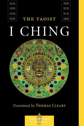 "The Taoist ""I Ching"""