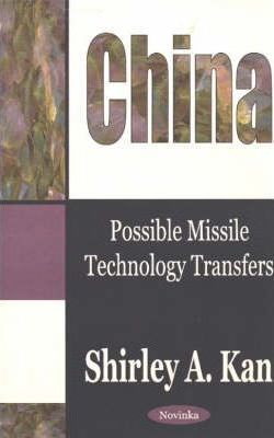 China: Possible Missile Technology Transfers