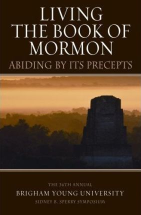 Living the Book of Mormon