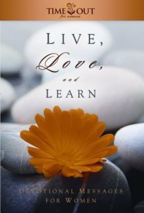 Live, Love, and Learn