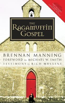 The Ragamuffin Gospel 2005