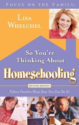 So you're Thinking About Homeschooling
