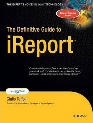 The Definitive Guide to iReport