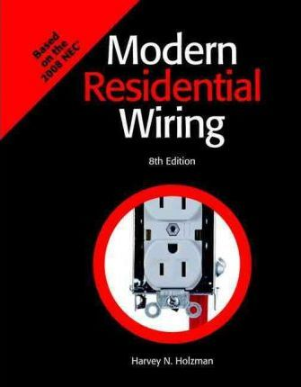 Remarkable Modern Residential Wiring Harvey N Holzman 9781590708958 Wiring Digital Resources Counpmognl