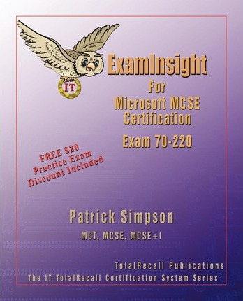 ExamInsight for Security for a Microsoft Windows 2000 Network Exam 70-220