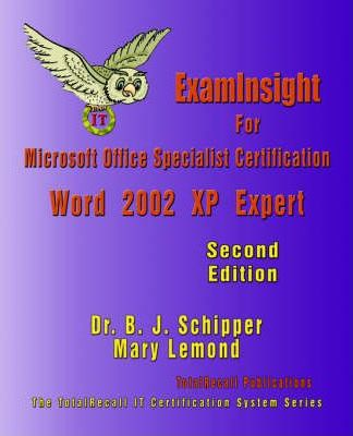 ExamInsight For Microsoft Office Specialist Certification: Word 2002 (XP) Expert Exam