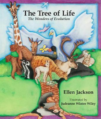 The Tree Of Life : The Wonders Of Evolution