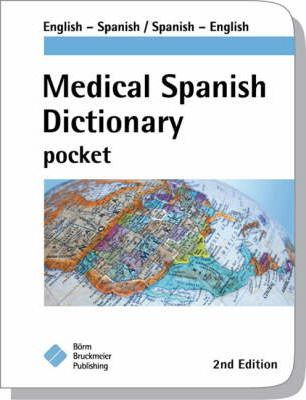 Medical Spanish Dictionary Pocket