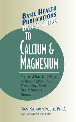 User'S Guide to Calcium and Magnesium