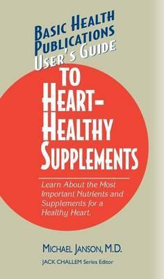 User'S Guide to Heart-Healthy Nutrients