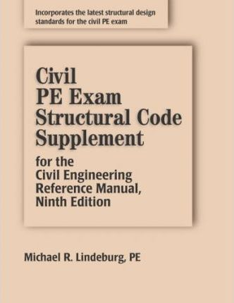 Civil Pe Exam Structural Code Supplement For The Civil Engineering