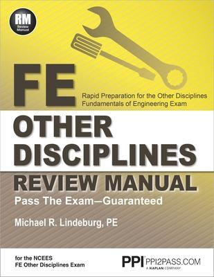 fe other disciplines review manual michael r lindeburg 9781591264439 rh bookdepository com Ppi2pass Fe Mechanical Practice Exam