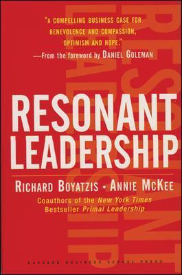 Resonant Leadership : Renewing Yourself and Connecting with Others Through Mindfulness, Hope and CompassionCompassion