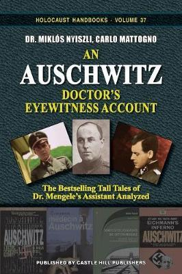 Auschwitz: A Doctors Eyewitness Account
