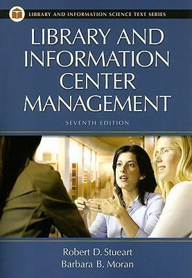 Library and Information Center Management, 7th Edition