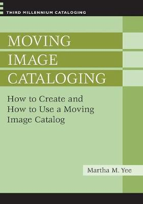 Moving Image Cataloging  How to Create and How to Use a Moving Image Catalog