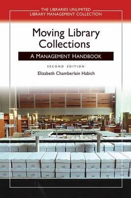 Moving Library Collections: A Management Handbook