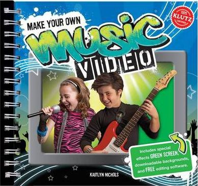Make Your Own Music Video 6-Pack : Kaitlyn Nichols : 9781591748526