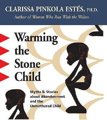 Warming the Stone Child