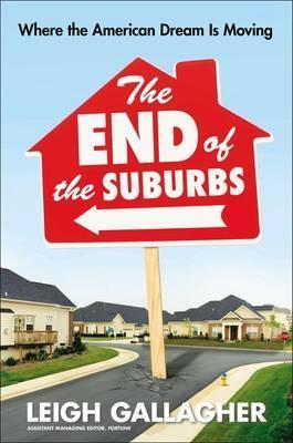 The End of the Suburbs
