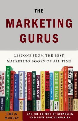 The Marketing Gurus  Lessons from the Best Marketing Books of All Time