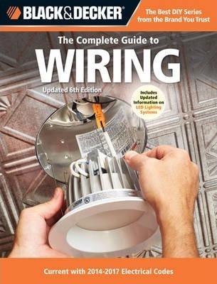Prime The Complete Guide To Wiring Black Decker Editors Of Cool Wiring 101 Akebretraxxcnl
