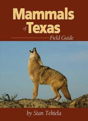 Mammals of Texas Field Guide