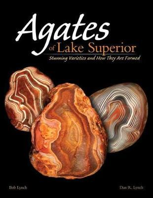 Agates of Lake Superior: Stunning Varieties and How They Are Formed