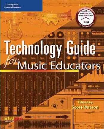 The Technology Guide for Music Educators