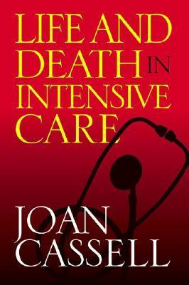 Life And Death In Intensive Care