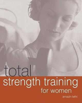 Total Strength Training for Women – Amazin Lethi