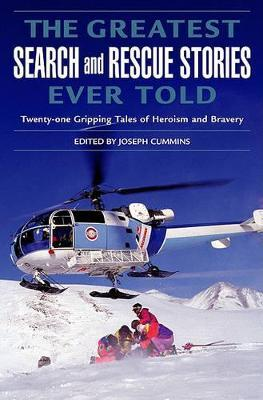 Greatest Search and Rescue Stories Ever Told