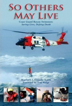 So Others May Live  Coast Guard Rescue Swimmers Saving Lives, Defying Death