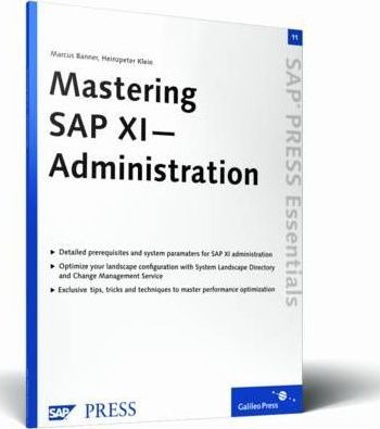 Mastering SAP XI Administration : Marcus Banner : 9781592290741