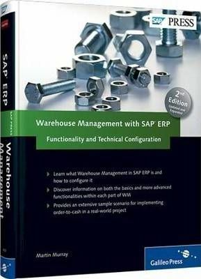 Warehouse Management with SAP ERP: Functionality and Technical