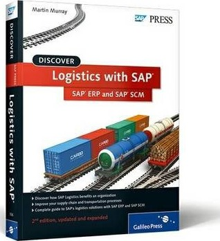 Discover Logistics with SAP ERP and SAP SCM : Martin Murray