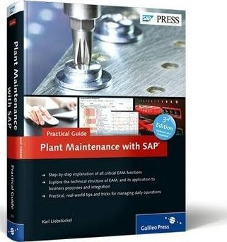 plant maintenance with sap practical guide karl liebst ckel rh bookdepository com SAP Plant Maintenance Tables SAP Plant Maintenance PDF